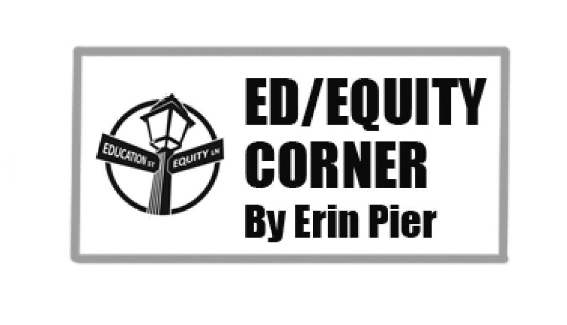 Ed Equity Corner Erin Pier
